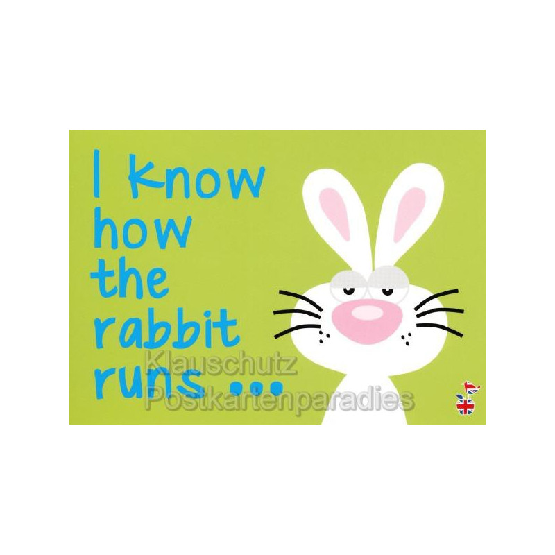 I know how the rabbit runs - Postkarte von den MainSpatzen - Lustige Denglisch Postkarten