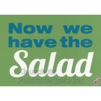 Now we have the salad - Englisch - Postkarte von den MainSpatzen - Lustige Denglisch Karten