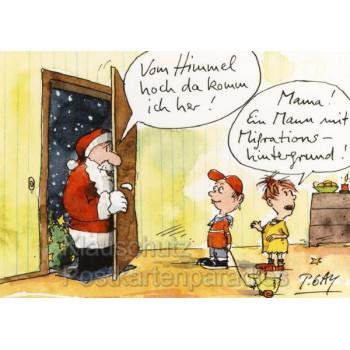 Peter Gaymann Weihnachtskarte mit Weihnachtsmann  Vom Himmel hoch da komm ich her! - Mama! Ein Mann mit Migrationshintergrund!