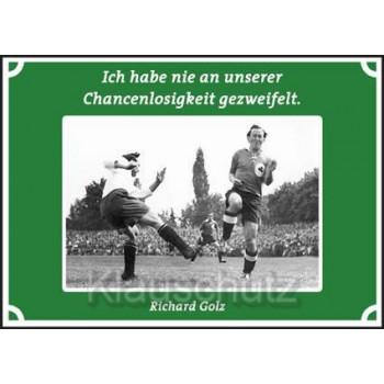 Postkarten Fußball - Ich hatte nie an unserer Chancenlosigkeit gezweifelt.