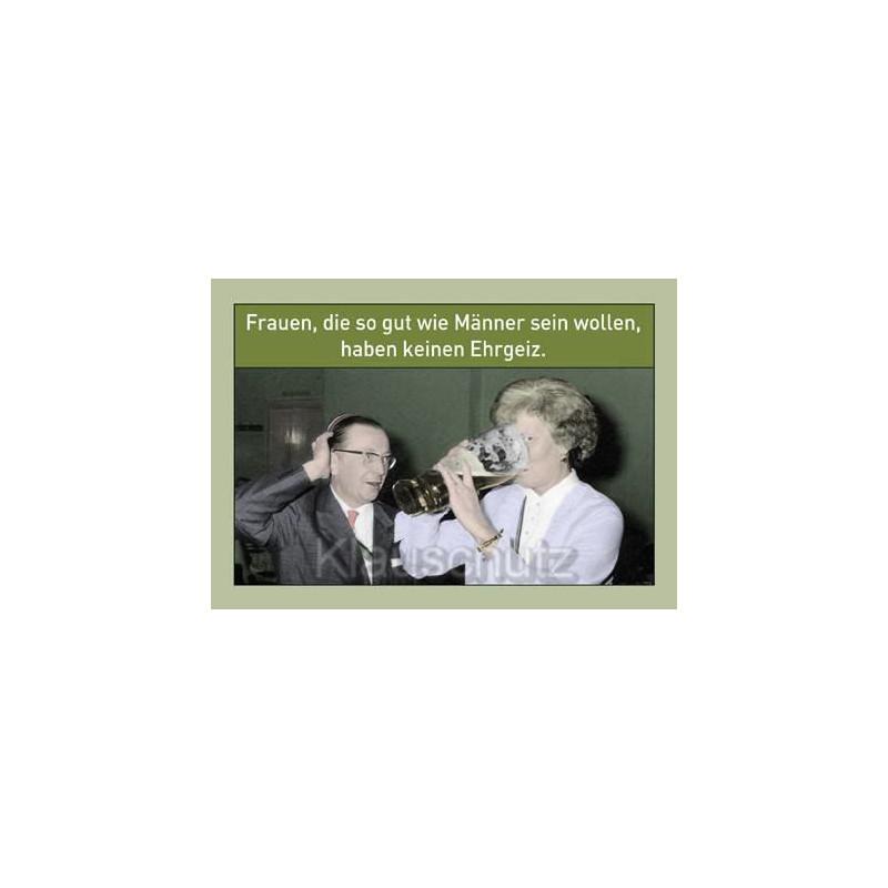 Lustige Sprüche Postkarte - Frauen, die so gut wie Männer sein wollen, haben keinen Ehrgeiz.