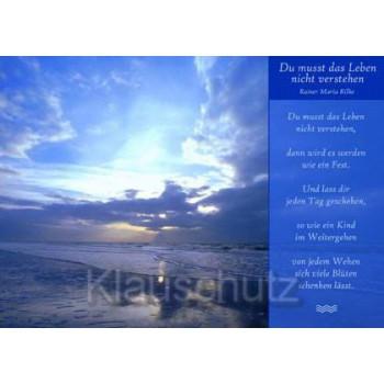 Postkarte Gedichte - Du musst das Leben nicht verstehen - Rainer Maria Rilke
