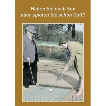 Postkartenparadies Postkarten Sprüche - Haben Sie noch Sex oder spielen Sie schon Golf?