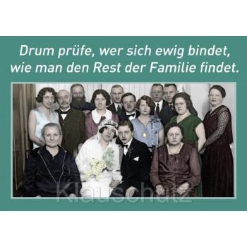 Postkarte Hochzeit / Hochzeitskarten | Drum prüfe, wer sich ewig bindet, wie man den Rest der Familie findet.