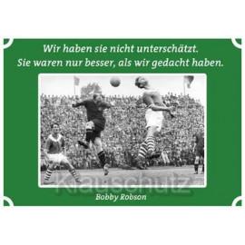Postkarten Fußball - Wir haben sie nicht unterschätzt. Sie waren nur besser, als wir gedacht haben.