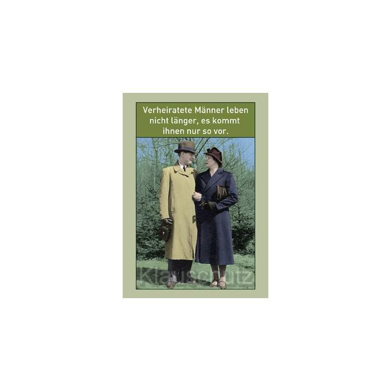 Postkarte Hochzeit / Hochzeitskarten | Verheiratete Männer leben nicht länger. Es kommt ihnen nur so vor.