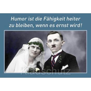 Postkarte Hochzeit / Hochzeitskarten | Humor ist die Fähigkeit heiter zu bleiben, wenn es ernst wird.