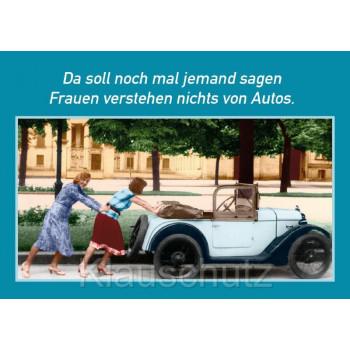 Postkarte Fotosprüche vom Postkartenparadies | Da soll noch mal jemand sagen Frauen verstehen nichts von Autos.