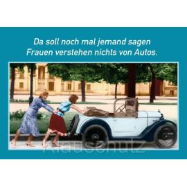 Postkarte Fotosprüche | Da soll noch mal jemand sagen Frauen verstehen nichts von Autos.