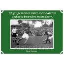 Postkarten Fußball | Ich grüße meinen Vater, meine Mutter und ganz besonders meine Eltern. Toni Polster