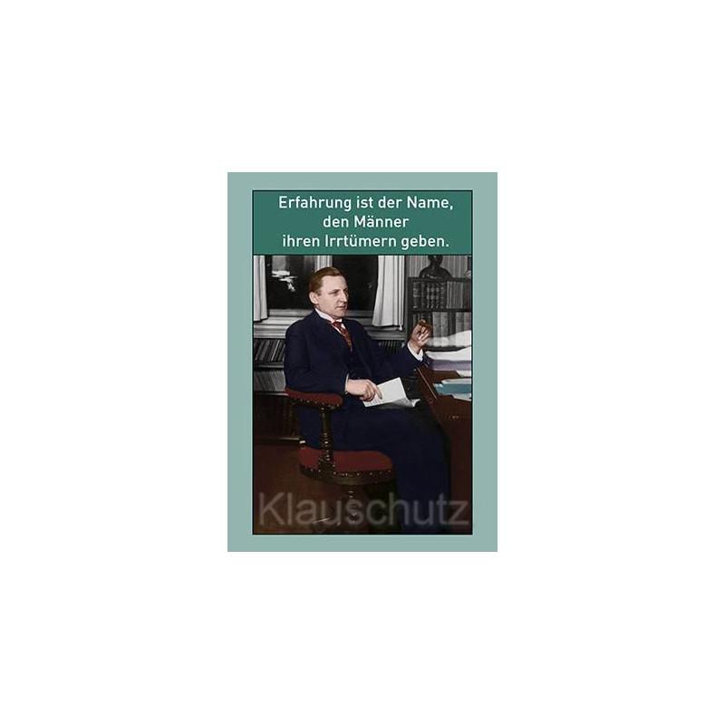 Sprüchekarte Postkarte: Erfahrung ist der Name, den Männer ihren Irrtümern geben.