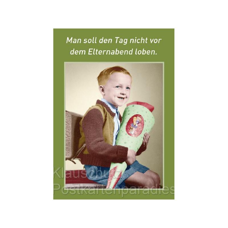Postkartenparadies Postkarte Schule - Man soll den Tag nicht vor dem Elternabend loben.