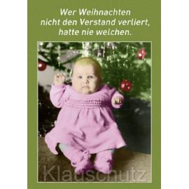 Postkarte Weihnachten | Wer Weihnachten nicht den Verstand verliert, hatte nie welchen.