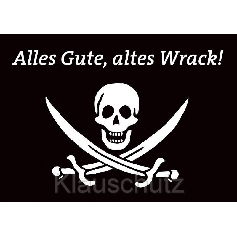Geburtstagskarten / Postkarten Geburtstag | Alles Gute, altes Wrack mit Piraten Totenkopf