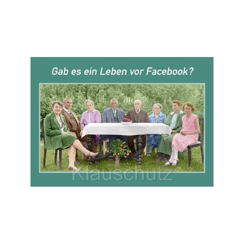 Sprüchekarte Ein Leben Vor Facebook