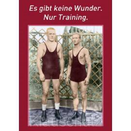 Sprüchekarte Postkarte vom Postkartenparadies: Es gibt keine Wunder. Nur Training.