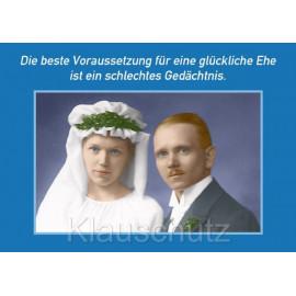 Die beste Voraussetzung für eine glückliche Ehe ist ein schlechtes Gedächtnis. Hochzeitskarte Postkarte vom Postkartenparadies
