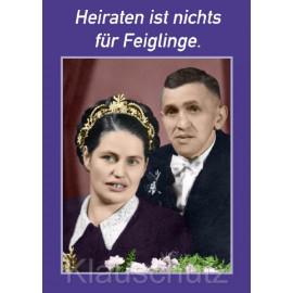 Heiraten ist nichts für Feiglinge - Hochzeitskarte Postkarte vom Postkartenparadies
