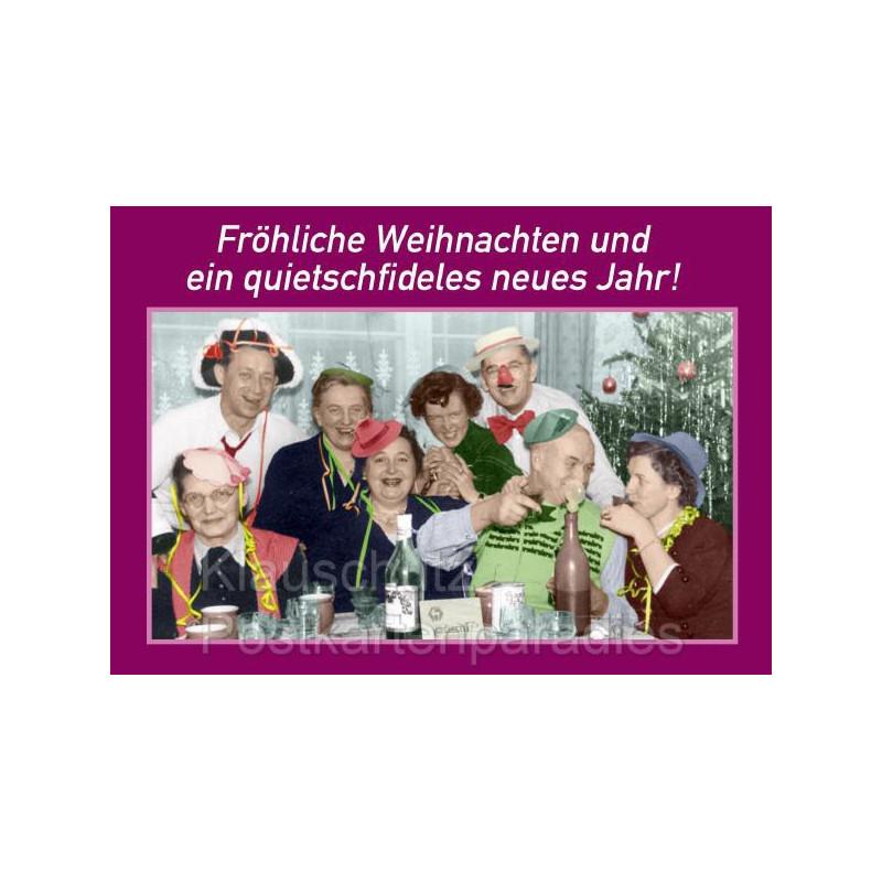 Weihnachtskarte: Fröhliche Weihnachten und ein quietschfideles neues Jahr!