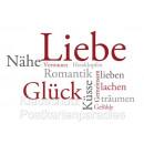 Textkarte: Liebe, Nähe, Glück, Vertrauen, Herzklopfen, Romantik, Küsse, Gefühle, gemeinsam - lachen, lieben, träumen