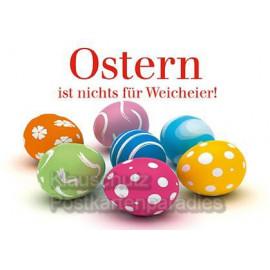 Witzige Osterpostkarte mit Ostereiern - Ostern ist nichts für Weicheier