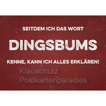 Retrostyle Postkarten vom Postkartenparadies - Seitdem ich das Wort Dingsbums kenne, kann ich alles erklären!