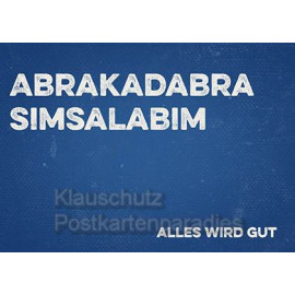 Retrostyle Text Postkarten - Abrakadabra Simsalabim - Alles wird gut