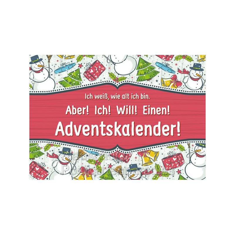 Weihnachtskarte: Ich weiß, wie alt ich bin. Aber! Ich! Will! Einen! Adventskalender!