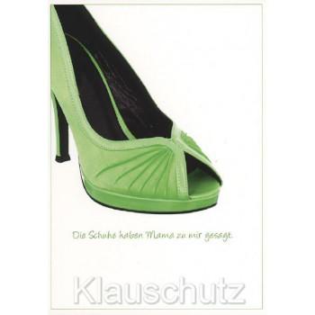 Postkarte Fotosprüche - Die Schuhe haben Mama zu mir gesagt