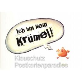 Ich bin kein Krümel!  Illustration: Nastja Holtfreter - Rannenberg Postkarte