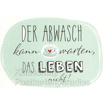 Comic Postkarte Rannenberg - Der Abwasch kann warten, das Leben nicht!