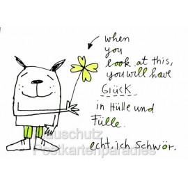 You will have Glück in Hülle und Fülle. Echt, ich schwör.  Rannenberg Postkarte Illustration: karindrawings