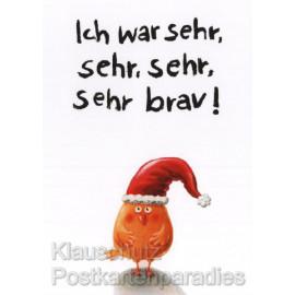 Ich war sehr, sehr, sehr brav! Weihnachtskarte von Rannenberg mit kleinem Vogel