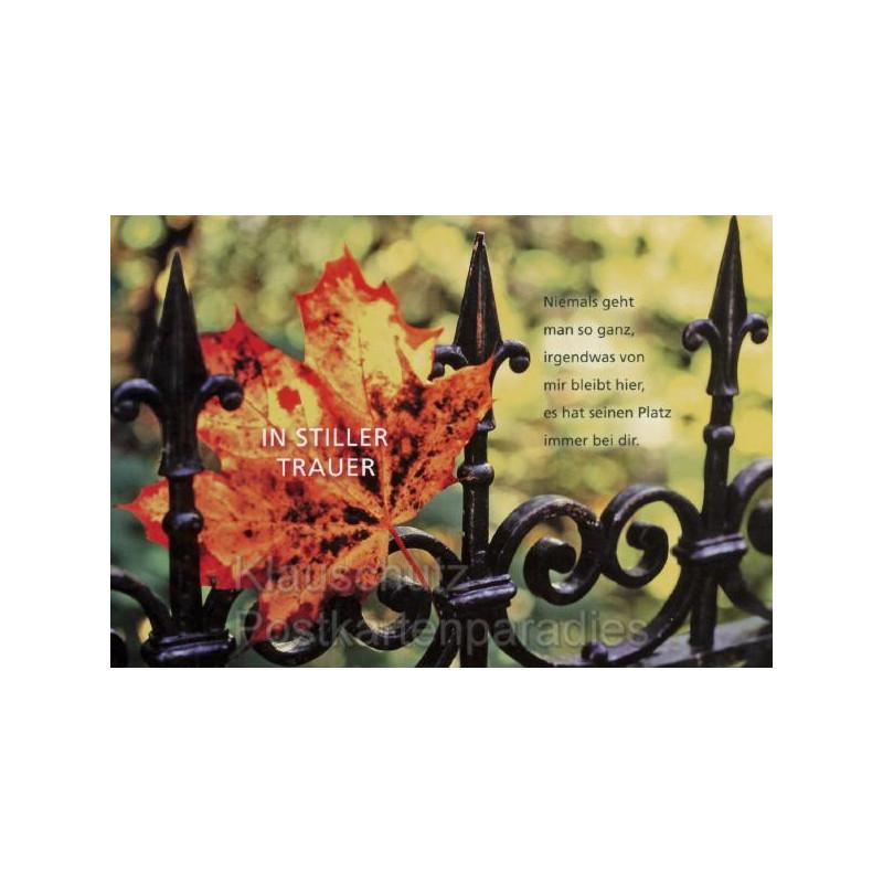Trauer Postkarten | Niemals geht man so ganz, irgendwas von mir bleibt hier, es hat seinen Platz immer bei dir.