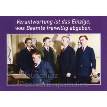 Beamte und Verantwortung - Sprüche Postkarte