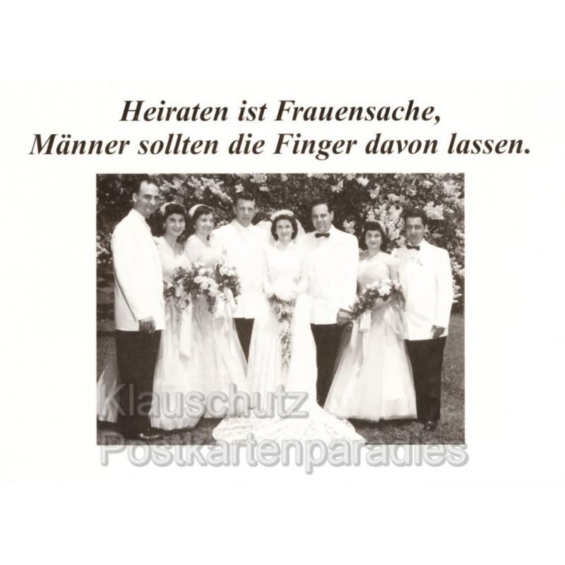 Heiraten ist Frauensache - Hochzeitskarte