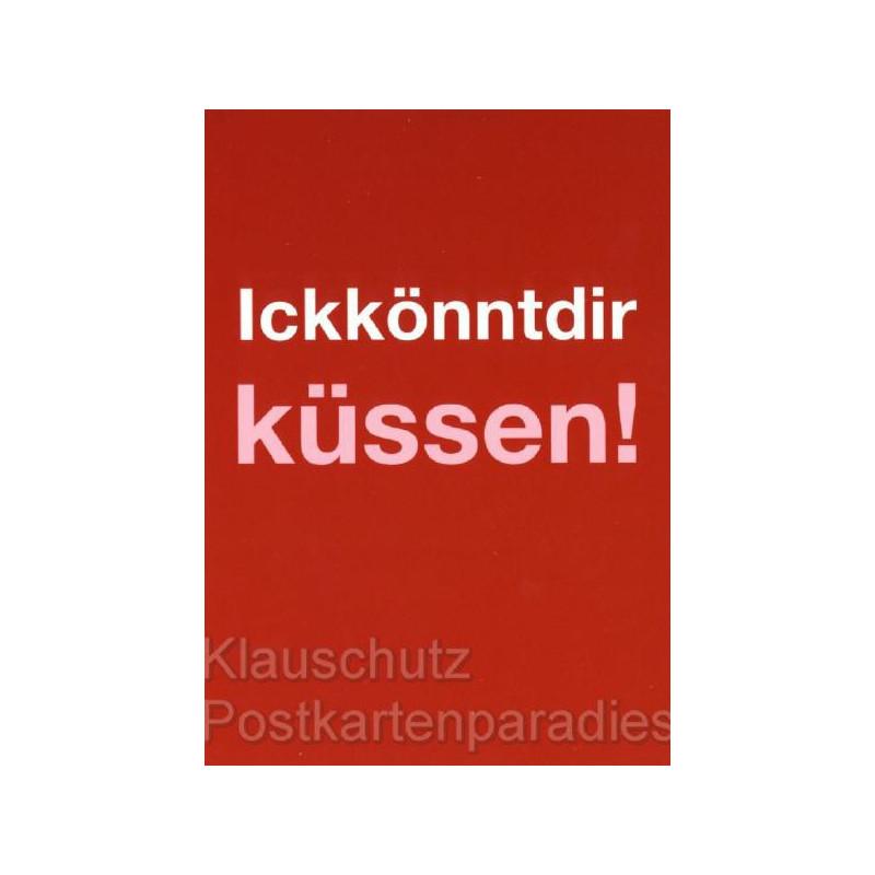 Ick könnt dir küssen! Berlinerisch Postkarten von Cityproducts