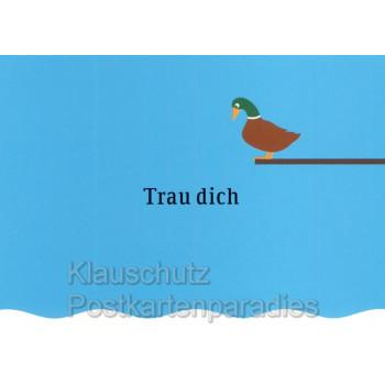 Trau dich | Grafik Postkarte mit Ente