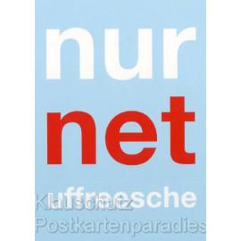 Nur net uffreesche - Lustige Hessen Postkarten von Cityproducts