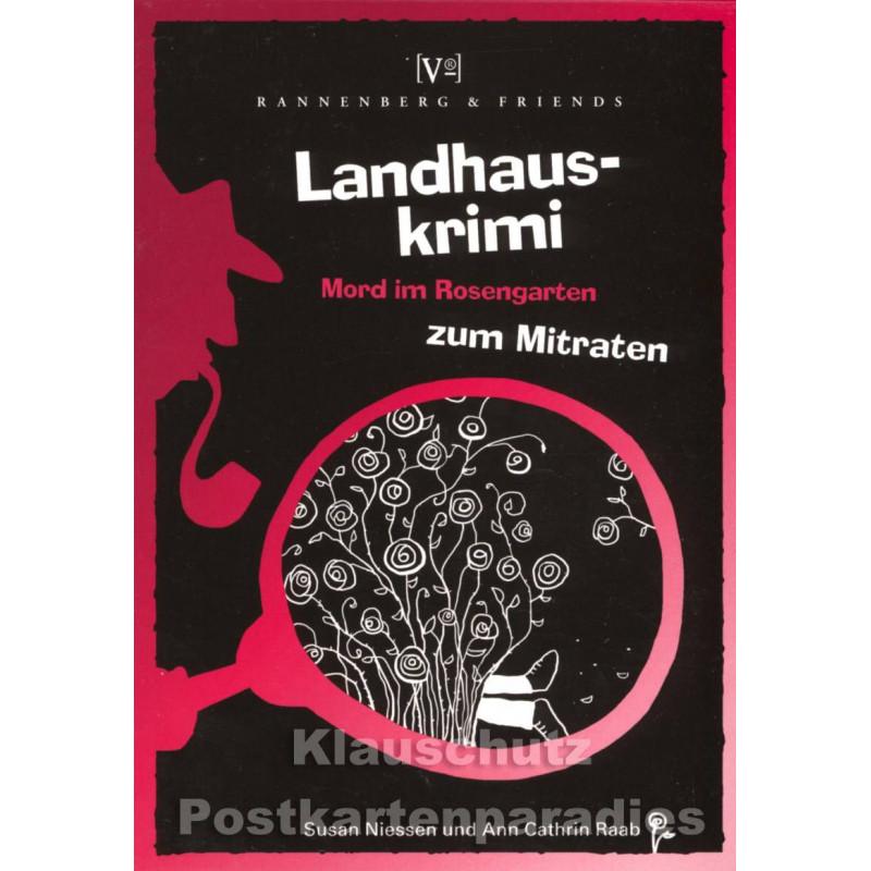 Landhauskrimi von Rannenbergzum Mitraten - Mord im Rosengarten
