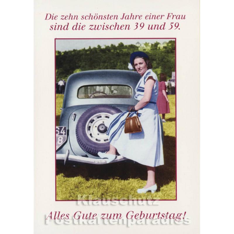 Die zehn schönsten Jahre einer Frau - Lustige Doppelkarte zum Geburtstag von Discordia
