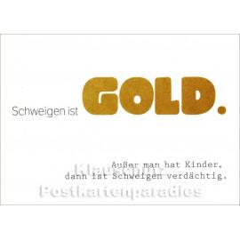 Schweigen ist Gold | Lustige Postkarte
