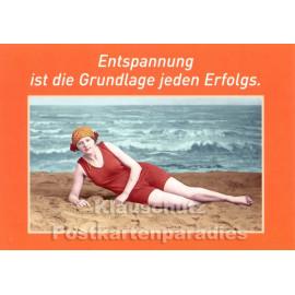 Entspannung ist die Grundlage jeden Erfolgs| Sprüche Postkarte