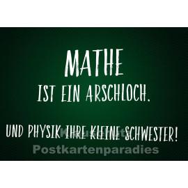 Mathe ist ein Arschloch | Postkarte Schule vom Postkartenparadies