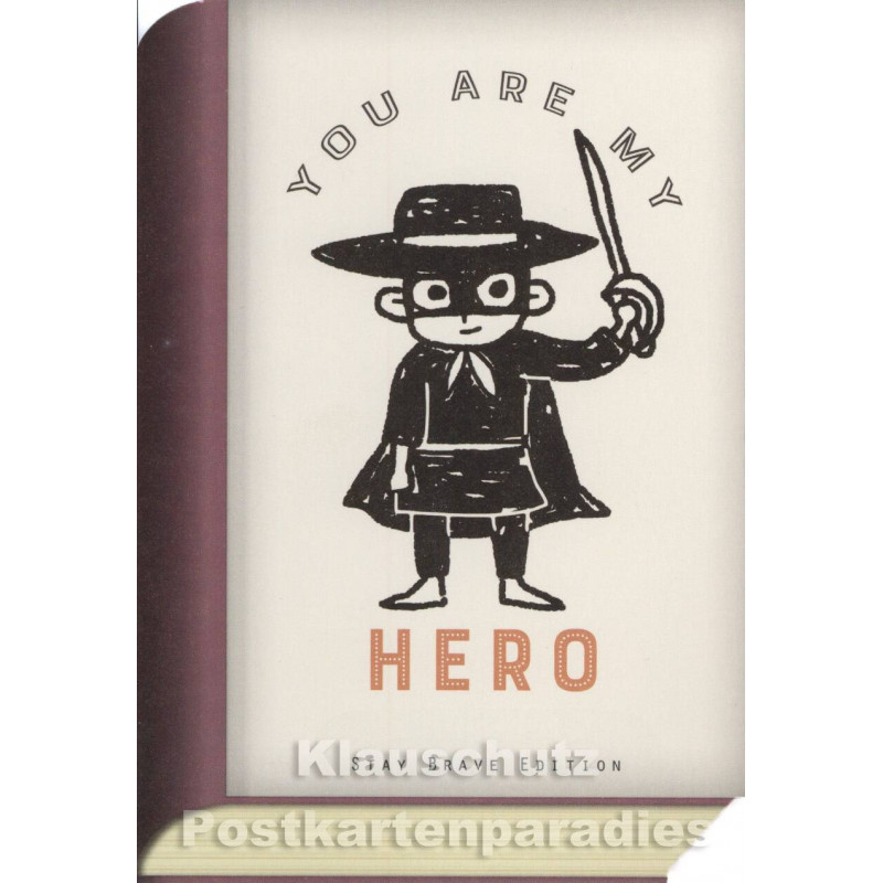 Bookcard - You are my Hero | Postkarte
