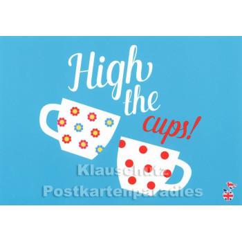 High the Cups | Sprüche Postkarte