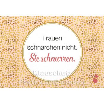 Frauen schnarchen nicht | Sprüche Postkarte