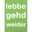 Lebbe gehd weider   Hessen Postkarten von Cityproducts