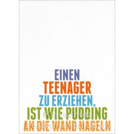 Teenager und Pudding | Sprüche Postkarte