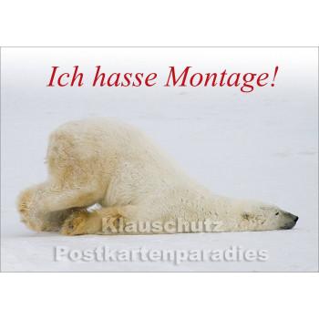 Ich hasse Montage | Sprüche Postkarte vom Postkartenparadies